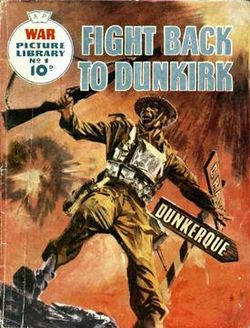 War_Picture_Library_-_Fight_Back_to_Dunkirk.jpg