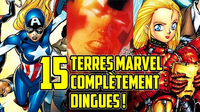 15-univers-paralleles-marvel-completement-dingues.jpg
